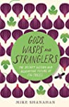 Gods, Wasps and Stranglers: The Secre...