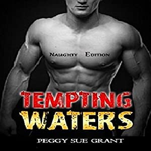 Tempting Waters, Naughty Edition Audiobook