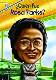 img - for  Qui n fue Rosa Parks? (Quien Fue? / Who Was?) (Spanish Edition) book / textbook / text book