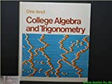 College Algebra and Trigonometry, Vancil, Chris, 0024224006