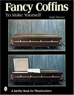 Do it yourself coffins for pets and people a schiffer book for fancy coffins to make yourself schiffer book for woodworkers solutioingenieria Image collections