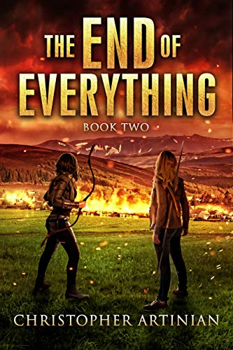 The End of Everything: Book 2 by [Artinian, Christopher]