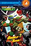 Double-Team! (Teenage Mutant Ninja Turtles), Christy Webster, 0385374356