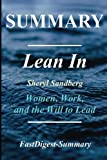 img - for Summary | Lean In: Sheryl Sandberg: - Women, Work and the Will to Lead (Lean In: Women, Work and the Will to Lead - Book, Audible, Paperback, Hardcover, Audiobook, Summary) book / textbook / text book