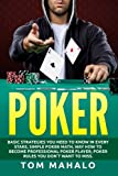POKER:Poker How To Win, Basic Strategies You Need To Know In Every Stake, Simple (Poker, Poker Math, Strategies, How To Win)
