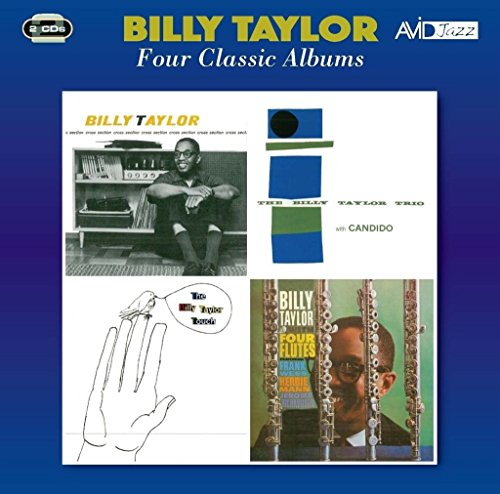 4 Classic Albums: Cross Section / Billy Taylor Trio W/Candido / Billy Taylor Touch / With 4 Flutes