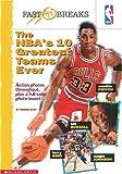 The NBA's 10 Greatest Teams Ever, Howard Blatt, 0590010905
