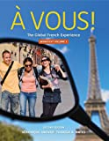 Bundle: À Vous!, Volume I, Chapters 1-8, 2nd + Premium Web Site Printed Access Card, Veronique Anover, Theresa A. Antes, 1111697965