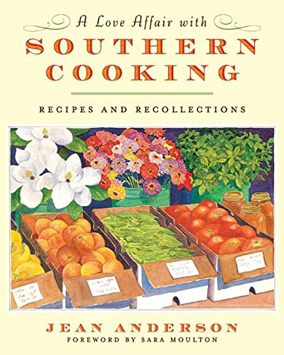 Download A Love Affair with Southern Cooking: Recipes and Recollections ebook