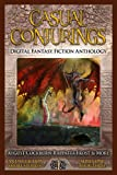 img - for Casual Conjurings: Digital Fantasy Fiction Anthology (Digital Fantasy Fiction Short Stories Series One) book / textbook / text book