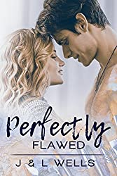 Perfectly Flawed (Moments Book 2)