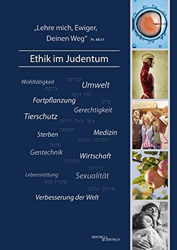 Lehre Mich Ewiger Deinen Weg' – Ethik Im Judentum
