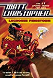 Lacrosse Firestorm, Matt Christopher, 0316016314
