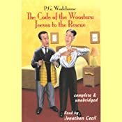 The Code of the Woosters: Jeeves to the Rescue | P. G. Wodehouse