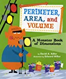 Perimeter, Area, and Volume, David A. Adler, 0823422909