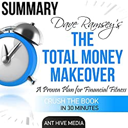 Dave Ramsey's The Total Money Makeover | Summary & Review