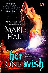 Her One Wish, Book 10 Kingdom Series