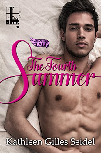 The Fourth Summer (Standing Tall Book 1)
