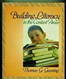 Building Literacy in the Content Areas, Gunning, Thomas G., 0205368220