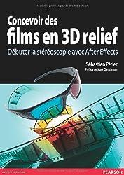 Concevoir des films en 3D relief : Débuter la stéréoscopie avec After Effects (1DVD)