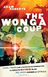 The Wonga Coup, Adam Roberts, 1586483714