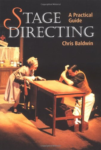 Stage Directing: A Practical Guide