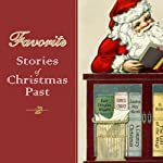 Favorite Stories of Christmas Past | Clement C. Moore,Nora A. Smith,Louisa May Alcott