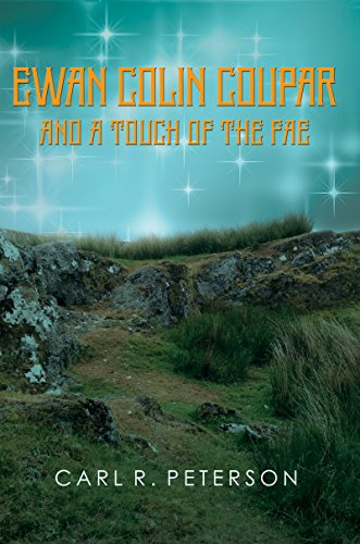 Ewan Colin Coupar And A Touch Of The Fae by Carl R Peterson ebook deal