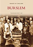 Front cover for the book Burslem : images of England by Burslem History Club