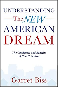 understanding the american dream The strategies highlighted in reclaiming the american dream offer a blueprint   ben hecht's understanding that wealth and job creation can.