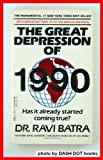 The Great Depression of 1990, Ravi Batra, 0440201683