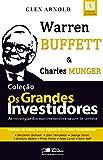 OS GRANDES INVESTIDORES - Warren buffett e Charles Munger