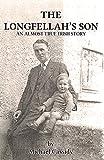 The Longfellah's Son (Almost True Irish Stories)