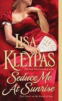Seduce Me at Sunrise (Hathaways Book 2) by [Kleypas, Lisa]