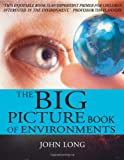 The Big Picture Book of Environments, John Long, 1741754607