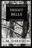 Night Bells: A Primoris System Novel // A Tale from Niflheim: Book One (Volume 1)