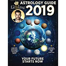 The Leo King 2019 Astrology Guide: Your Future Starts Now