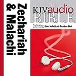King James Version Audio Bible: The Books of Zechariah and Malachi | Zondervan