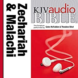 King James Version Audio Bible: The Books of Zechariah and Malachi