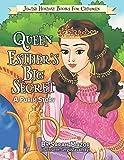 Queen Esther's Big Secret: A Purim Story