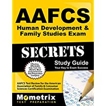 AAFCS Human Development & Family Studies Exam Secrets Study Guide: AAFCS Test Review for the American Association...