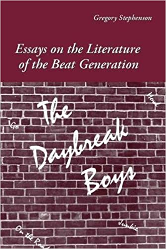 com the daybreak boys essays on the literature of the  com the daybreak boys essays on the literature of the beat generation 9780809329496 gregory stephenson books