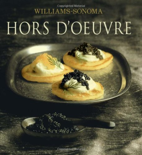 WILLIAMS-SONOMA: HORS D'OEUVRE (doeuvre,d'oevre) PDF