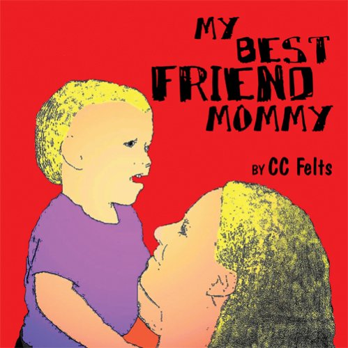 Download My Best Friend Mommy pdf