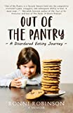 Out of the Pantry: A Disordered Eating Journey
