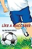 Like a Maccabee, Barbara Bietz, 1592871380