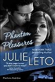Phantom Pleasures: Sexy Paranormal (Phantom Series Book 1)