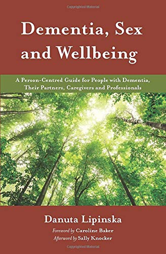 Dementia, Sex and Wellbeing (Carl Rogers Person To Person)