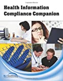 Health Information Compliance Companion, Eli Healthcare, 0983222584