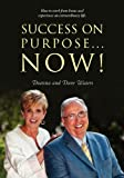 Success on Purpose Now!, Deanna Waters and David Waters, 143278773X